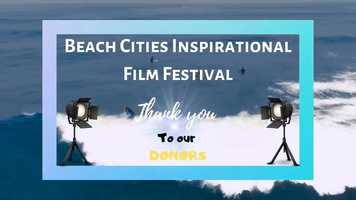 Free download Beach Cities Inspirational Film Festival - Donors video and edit with RedcoolMedia movie maker MovieStudio video editor online and AudioStudio audio editor onlin
