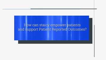 Free download How can staicy empower patients and support Patient Reported Outcomes? video and edit with RedcoolMedia movie maker MovieStudio video editor online and AudioStudio audio editor onlin