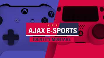 Free download Identity - Ajax E-Sports video and edit with RedcoolMedia movie maker MovieStudio video editor online and AudioStudio audio editor onlin