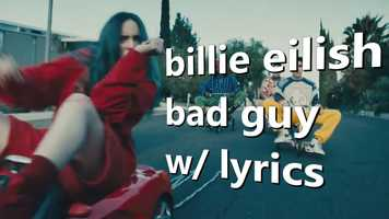 Free download billie eilish - bad guy w/ lyrics video and edit with RedcoolMedia movie maker MovieStudio video editor online and AudioStudio audio editor onlin
